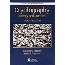 Cryptography: Theory and Practice, Fourth Edition