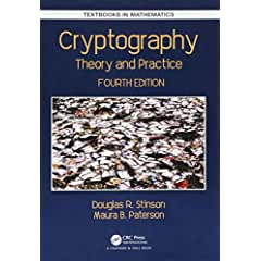 Cryptography: Theory and Practice, 4th Edition from CRC Press