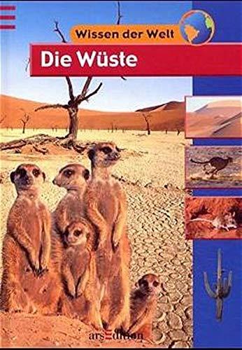 Wissen der Welt. Die Wüste. ( Ab 9 J.). PDF ePub fb2 book