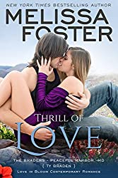 Thrill of Love: Ty Braden (Love in Bloom: The Bradens at Peaceful Harbor Book 6)