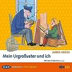 Mein Urgroßvater und ich | James Krüss