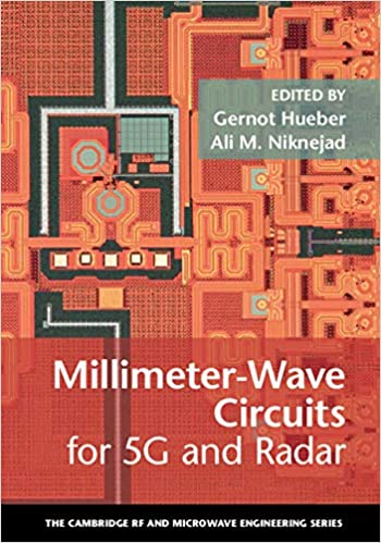 Millimeter-Wave Circuits for 5G and Radar (The Cambridge RF