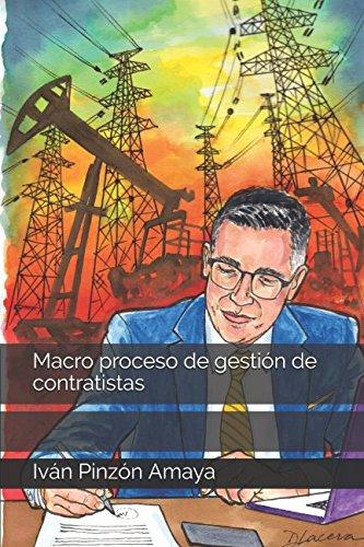 Print Pinzon (Macro proceso de gestión de contratistas (Abastecimiento estratégico) (Spanish Edition))