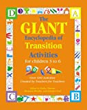 Encyclopedia of Transition Activities for Children 3 to 6, , 0876590032