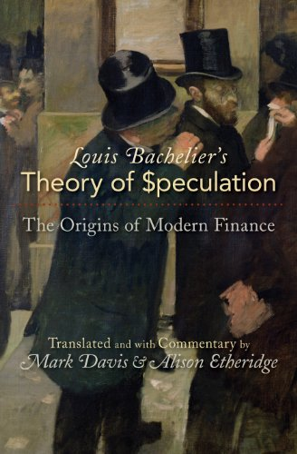 Download Louis Bachelier's Theory of Speculation: The Origins of Modern Finance Pdf