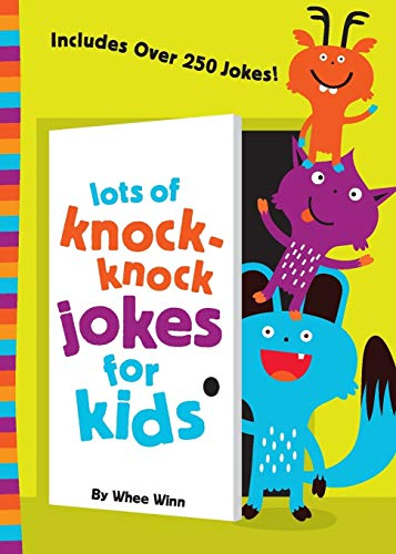 Lots of Knock-Knock Jokes for Kids (Kids With Vacations Christmas Best)