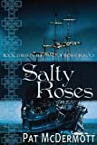Salty Roses, Pat McDermott, 1492165948