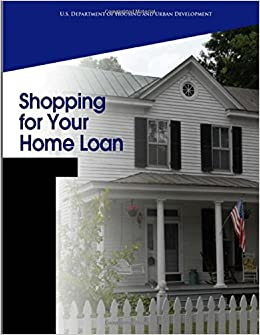 Book Shopping for your Home Loan: Stages of the Home-Buying Process (Buying your First Home)