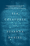 Sea Creatures: A Novel (P.S.)
