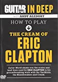 Guitar World: How to Play the Cream of Eric Clapton (DVD)