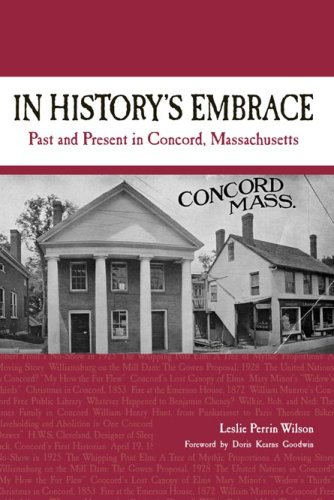 Read Online In History's Embrace: Past and Present in Concord, Massachusetts ebook