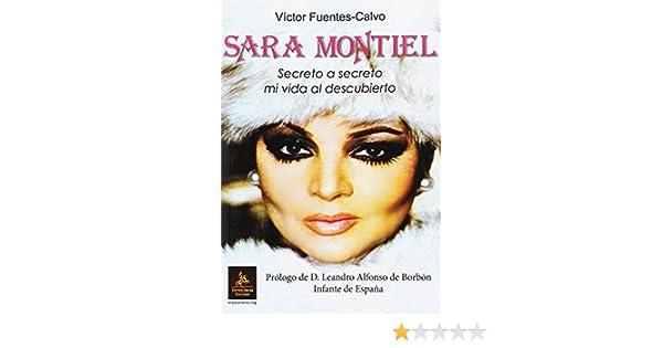 Sara Montiel: Secreto a secreto mi vida al descubierto: Amazon.es ...