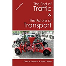 The End of Traffic and the Future of Transport: Second Edition