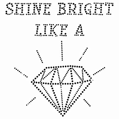 Twisted Envy Shine Bright Like A Diamond Iron On Bling Rhinestone Transfer