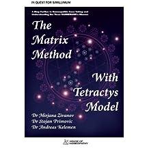 The Matrix Method with Tetractys Model