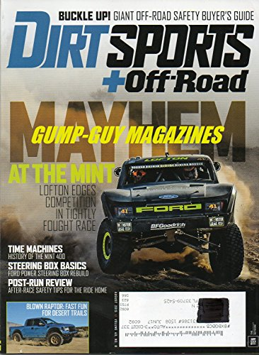 Off Road Magazine (Dirt Sports+Off-Road Magazine August 2015 MAYHEM AT THE MINT: LOFTON EDGES COMPETITION IN TIGHTLY FOUGHT RACE Buckle Up: Giant Off-Road Safety Buyer's Guide TIME MACHINES: HISTORY OF THE MINT 400)