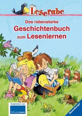Das rabenstarke Geschichtenbuch zum Lesenlernen (Leserabe - Sonderausgaben)