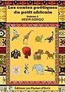 Les contes poétiques du petit africain : Saison 1 par Neer-Songo