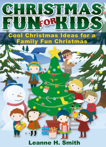 christmas fun for kids discover cool christmas ideas traditions for a family fun holiday