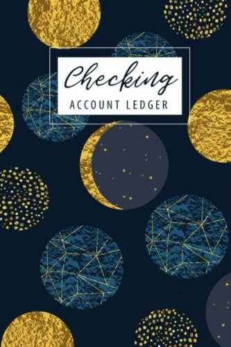 Account Register - Checking Account Ledger: 6 Column Payment Record Record and Tracker Log Book, Checking Account Transaction Register, Personal Checking Account Balance Register, (Volume 3)