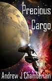Precious Cargo - 2404 CE (A Malo Kemp Assignment Book 1)
