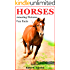 Horses: Kids Book of Fun Facts & Amazing Pictures on Animals in Nature - A Perfect Horse Book for Girls and Boys aged 7-12 (Animals of The World Series)