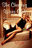 The Cheating Wives Club: Women are dying to join!
