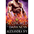 Scorched by Darkness (Dragons of Eternity Book 2)