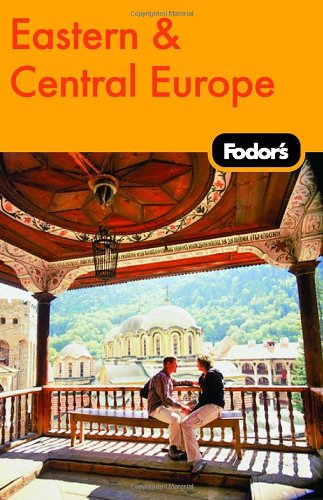 Fodor's Eastern & Central Europe, 21st Edition (Travel Guide) (Fodors Central Europe compare prices)