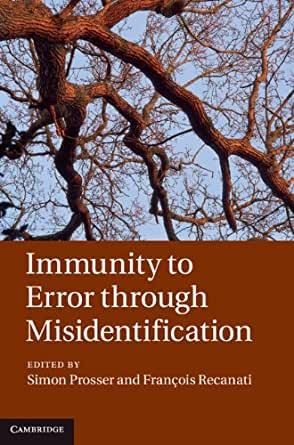 Immunity to error through misidentification new essays