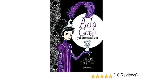 Ada Goth y el fantasma del ratón: Amazon.es: Riddell, Chris, Gallo ...