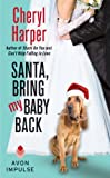 Santa, Bring My Baby Back (Rock'n'Rolla Hotel Series Book 3)