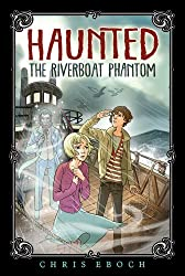 The Riverboat Phantom (Haunted)