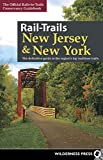 Rail-Trails New Jersey & New York: The Definitive Guide to the Region's Top Multiuse Trails