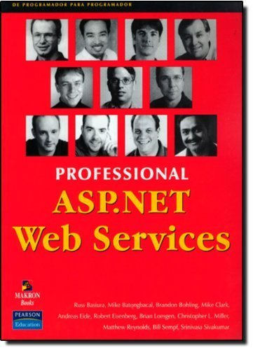 Professional ASP.NET Web Services by Andreas Eide (2001-11-01)