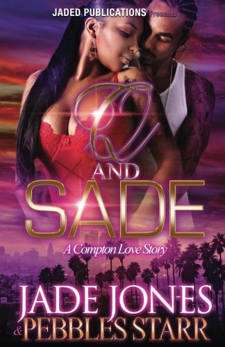 Q and Sade: A Compton Love Story ebook