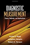 Diagnostic Measurement: Theory, Methods, and Applications (Methodology in the Social Sciences)