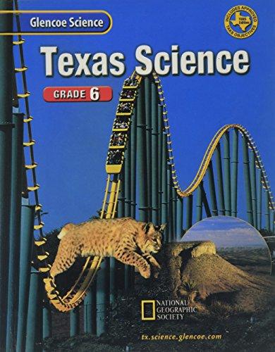 Glencoe Science Texas Grade 6 Student Edition 2002