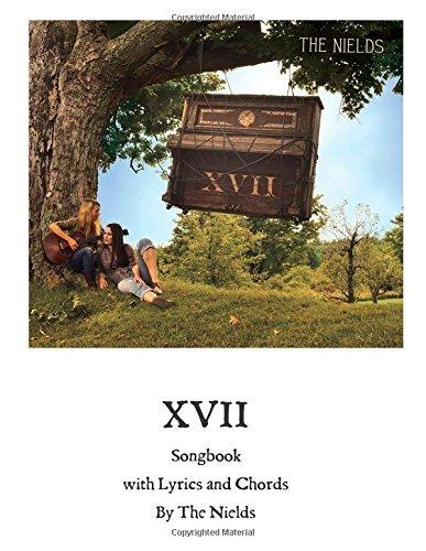 XVII Songbook: The Nields by Nerissa Nields (2015-02-01)