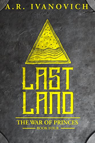 Lastland (The War of Princes, Book 4)