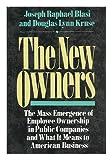 The New Owners, Joseph R. Blasi, 0887305091
