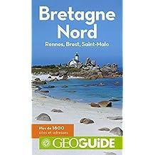 BRETAGNE NORD (RENNES, BREST, SAINT-MALO)