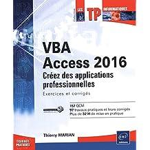 VBA Access 2016 Créez des applications professionnelles