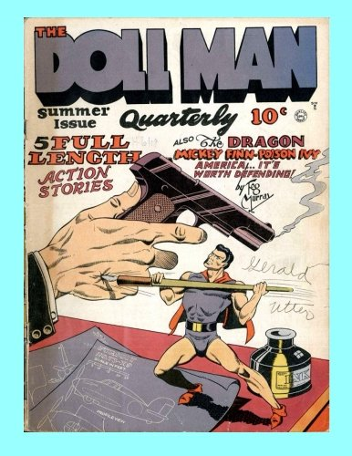 Download The Doll Man Quarterly #3: The Adventures of the Might-Mite -- All Stories - No Ads - Collect all 47 Issues! ebook