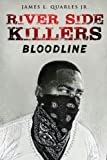 River Side Killers: Bloodline