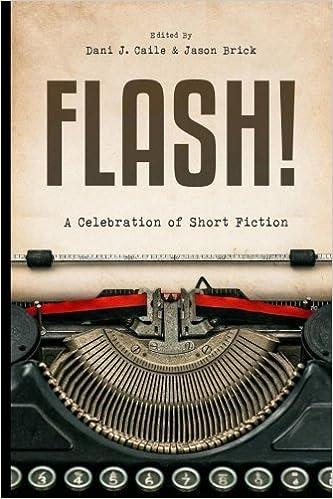 Flash 100 stories by 100 authors flash fiction anthologies 100 stories by 100 authors flash fiction anthologies volume 2 jason brick dani j caile 9781979928038 amazon books fandeluxe Choice Image
