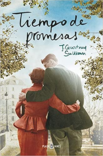 Tiempo de promesas / Time of Promises (Spanish Edition): J. Courtney Sullivan, Martuca Fernandez De Villavicencio: 9788401343704: Amazon.com: Books