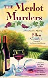Front cover for the book The Merlot Murders by Ellen Crosby