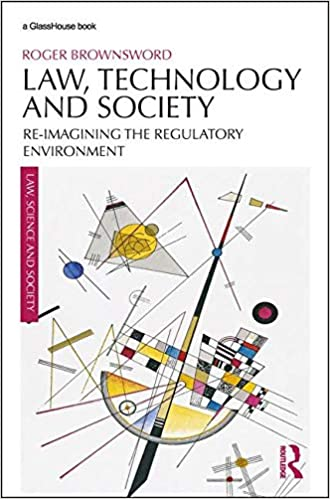 Image result for Law, Technology and Society: Reimagining the Regulatory Environment