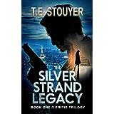 The Silver Strand Legacy: An Action Thriller Novel (Eritis Trilogy Book 1)
